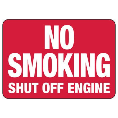 No Smoking Shut Off Engine - No Smoking Sign