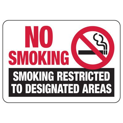 No Smoking Smoking Restricted - Industrial Smoking Signs
