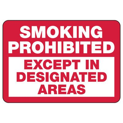 Smoking Prohibited Except - Industrial Smoking Signs