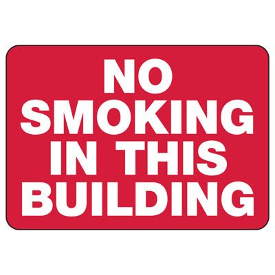 No Smoking In This Building - Industrial Smoking Signs
