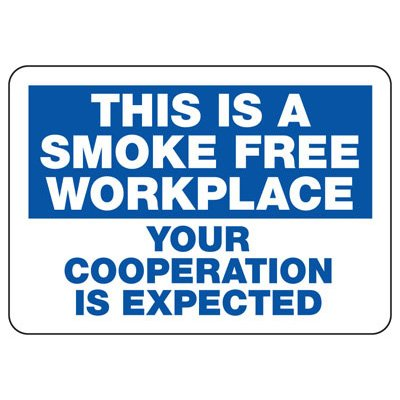 This Is A Smoke Free Workplace - Industrial Smoking Signs