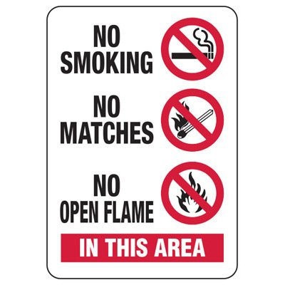 No Smoking No Matches In This Area - Industrial Smoking Signs