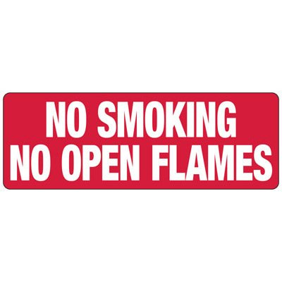 No Smoking No Open Flames - Industrial Smoking Signs