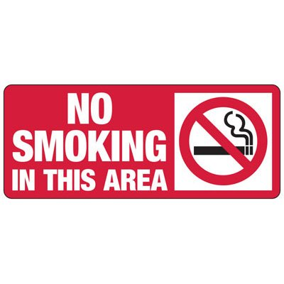 No Smoking In This Area - Industrial Smoking Signs