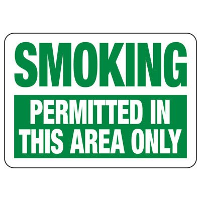 Smoking Permitted In This Area - Industrial Smoking Signs