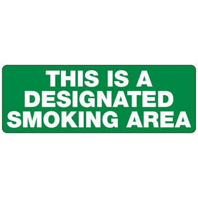 This Is A Designated Smoking Area - Industrial Smoking Signs