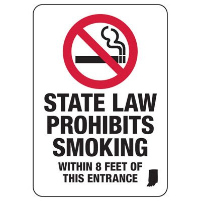 Indiana Smoke Free Sign- State Law Prohibits