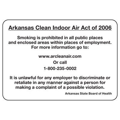 State Smoke-Free Law Signs - AR Clean Indoor Air Act 2006