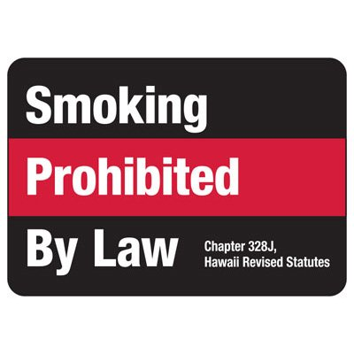Hawaii Smoking Prohibited By Law Sign