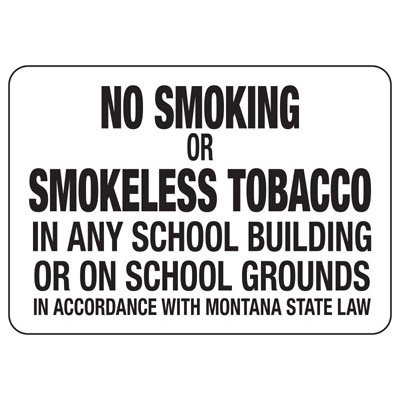Montana No Smoking On School Grounds Sign