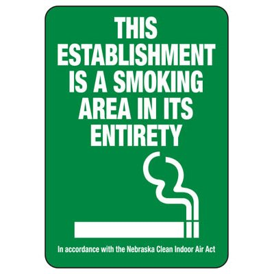 This Establishment Is A Smoking Area - Nebraska No Smoking Sign