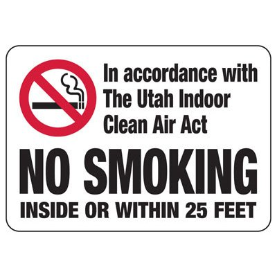 No Smoking Inside Or Within 25 Feet - Utah No Smoking Sign