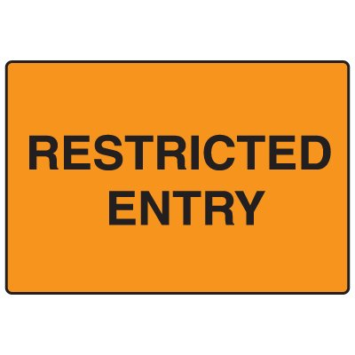 Snap Loop Signs - Restricted Entry