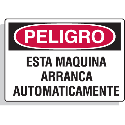 Spanish Hazard Warning Labels - Peligro Esta Maquina Arranca Automaticamente