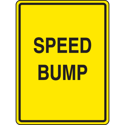 Speed Bump Signs - Speed Bump