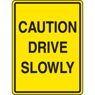 Speed Bump Signs - Caution Drive Slowly
