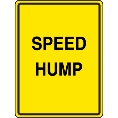 Speed Bump Signs - Speed Hump