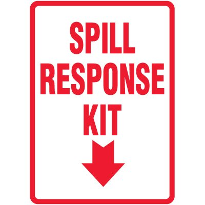 Spill Sign - Spill Response Kit (With Arrow Down)