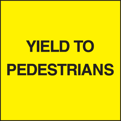Standard A-Frame Yield To Pedestrians Signs