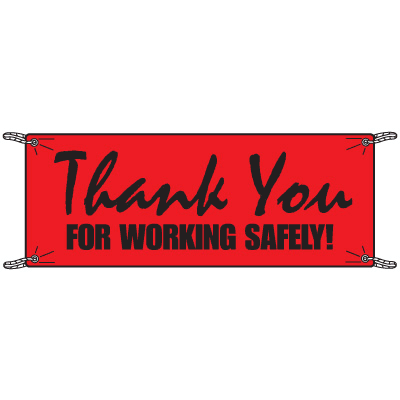 Thank You for Working Safely Vinyl Banners