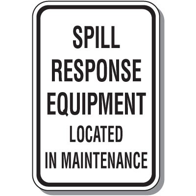 Stormwater Management Sign - Spill Response Equipment Located In Maintenance