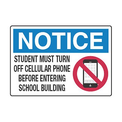 Student Must Turn Off Cellular Phone Before Entering - Cell Phone Policy Signs