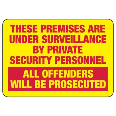 These Premises Are Under Surveillance - Surveillance Signs