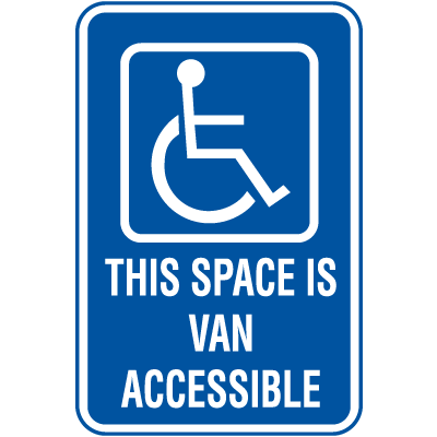 Symbol Of Access Parking Signs - This Space is Van Accessible