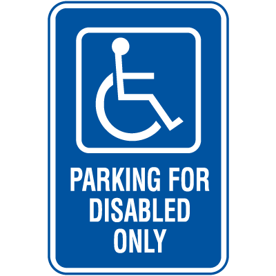 Symbol Of Access Parking Signs - Disable Parking