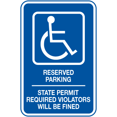 Symbol Of Access Parking Signs - Reserved Parking Violators Will Be Fined