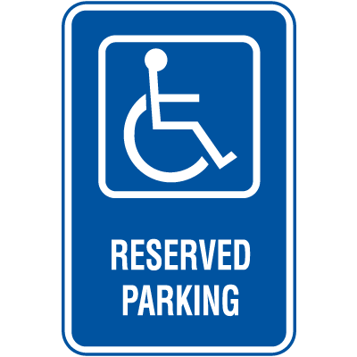 Symbol Of Access Parking Signs - Reserved Parking