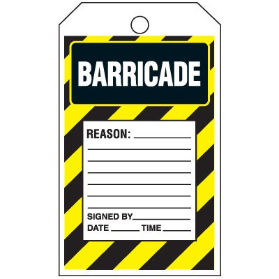 Inspection Tags-On-A-Roll - Barricade Reason