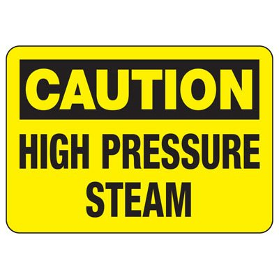 Temperature Warning Signs - Caution High Pressure Steam