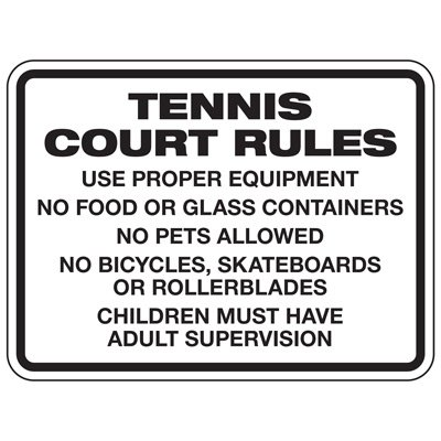 Tennis Court Rules - Athletic Facilities Signs