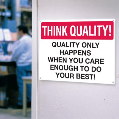 Think Quality Signs - Do Your Best