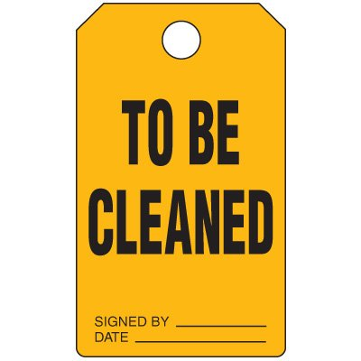 To Be Cleaned - Production Status Tags