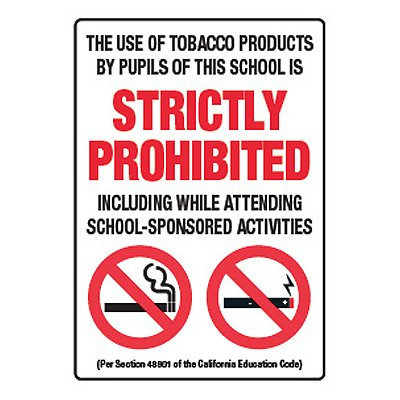 Tobacco Use By Pupils Strictly Prohibited - California No Smoking Signs