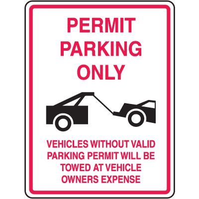 Tow Away No Parking Signs - Permit Parking Only