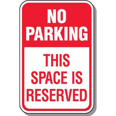 Tow Away Zone Signs - This Space Is Reserved