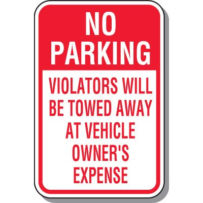 Tow Away Zone Signs - Violators Will Be Towed Away