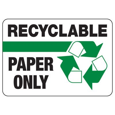 Recyclable Paper Only - Recycling Sign