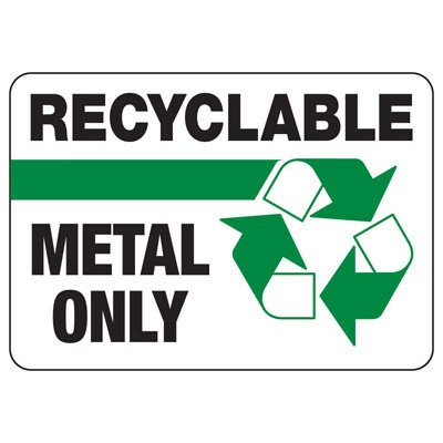 Recyclable Metal Only - Recycling Sign