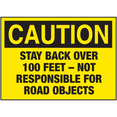 Caution Stay Back For Road Truck Safety Signs