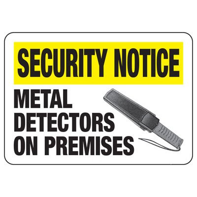 Metal Detectors On Premises - Metal Detector Signs