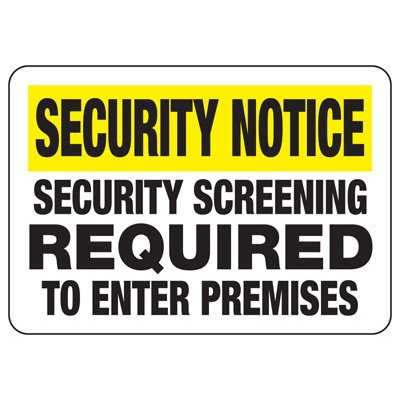 Security Notice Security Screening - Metal Detector Signs