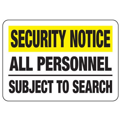 All Personnel Subject To Search - Metal Detector Signs