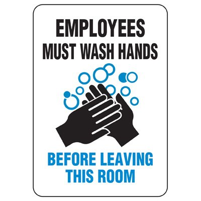 Facility Reminder Signs - Wash Your Hands Before Leaving This Room