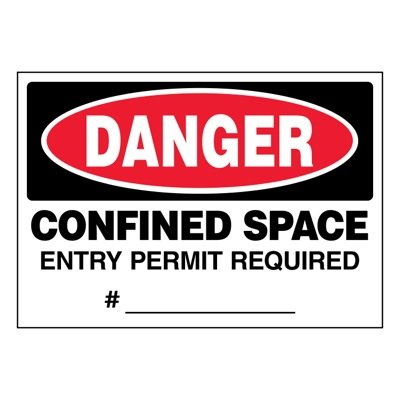 Ultra-Stick Signs - Danger Entry Permit Required
