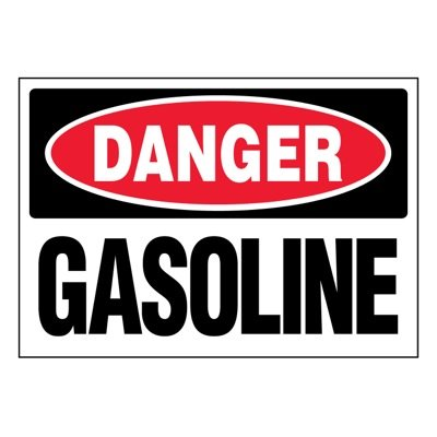 Ultra-Stick Signs - Danger Gasoline
