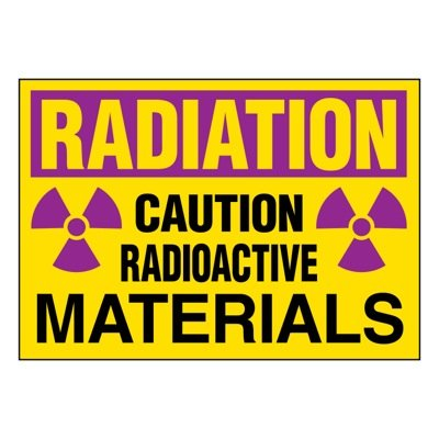 Ultra-Stick Signs - Radioactive Materials